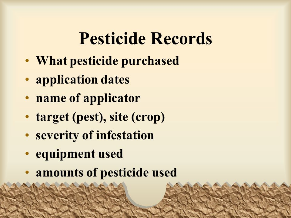 Pesticide Records What pesticide purchased application dates