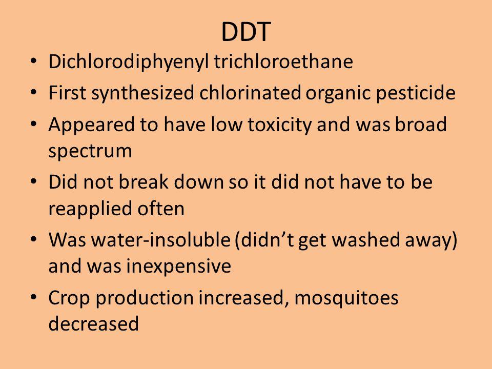 DDT Dichlorodiphyenyl trichloroethane