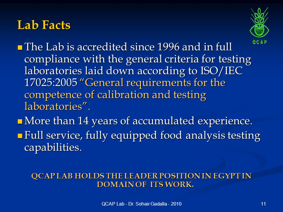 QCAP LAB HOLDS THE LEADER POSITION IN EGYPT IN DOMAIN OF ITS WORK.