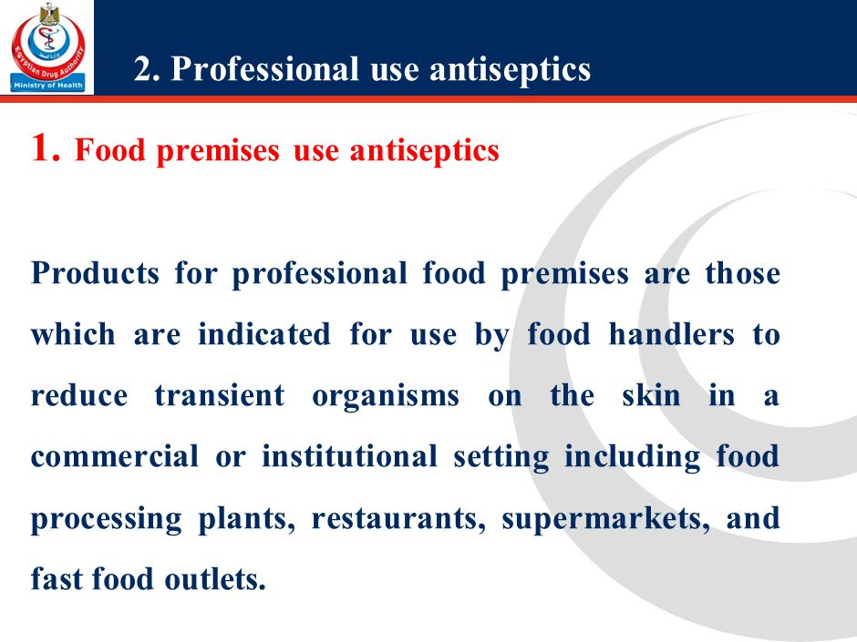 Professional use antiseptics