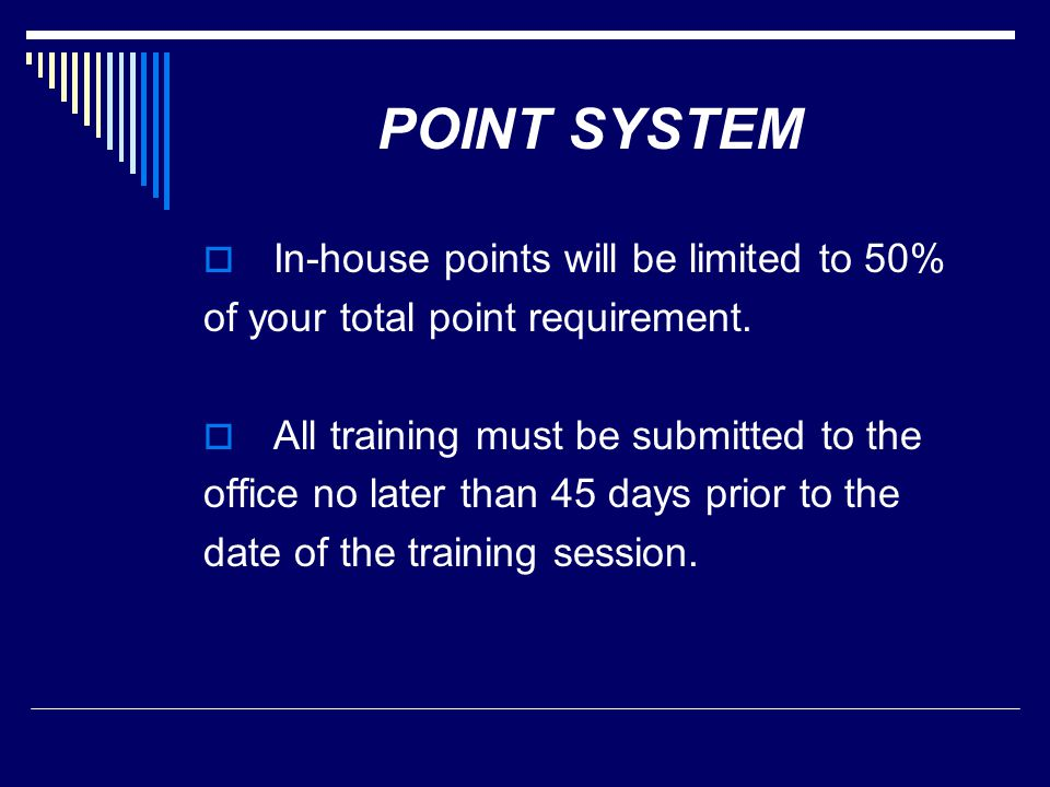 POINT SYSTEM In-house points will be limited to 50%
