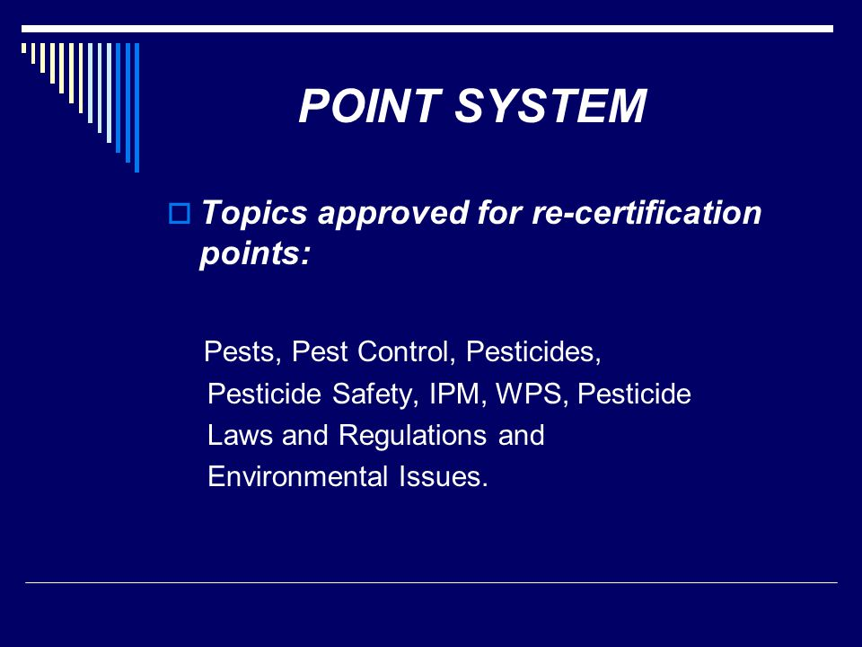 POINT SYSTEM Topics approved for re-certification points: