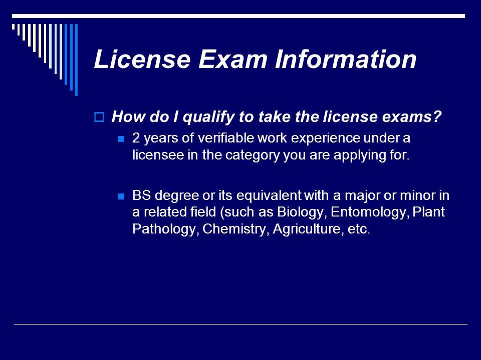 License Exam Information
