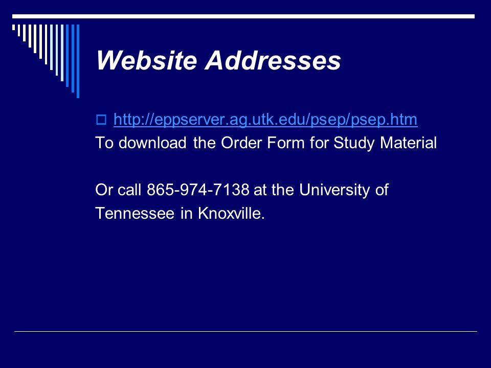 Website Addresses http://eppserver.ag.utk.edu/psep/psep.htm