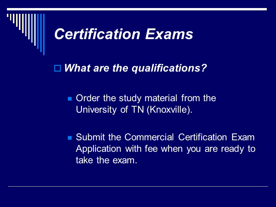 Certification Exams What are the qualifications