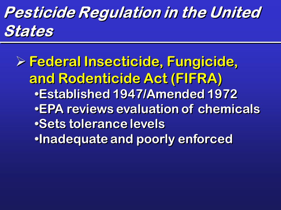 Pesticide Regulation in the United States