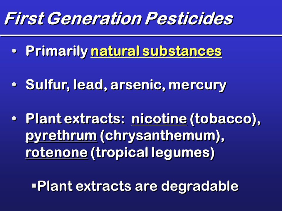 First Generation Pesticides