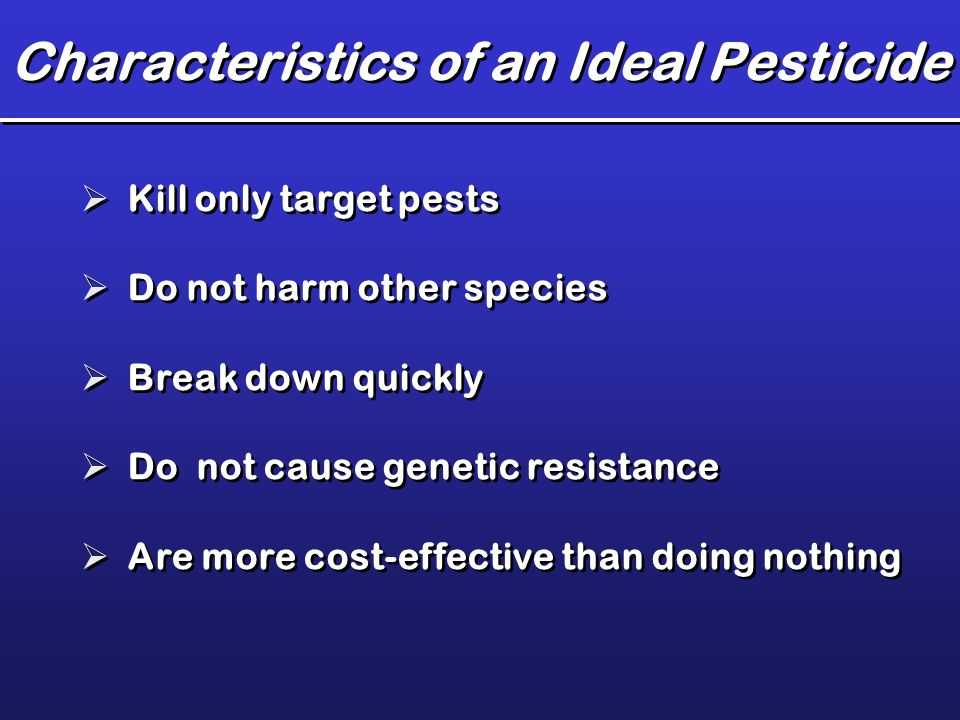 Characteristics of an Ideal Pesticide