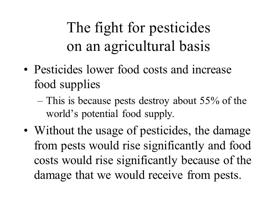 The fight for pesticides on an agricultural basis