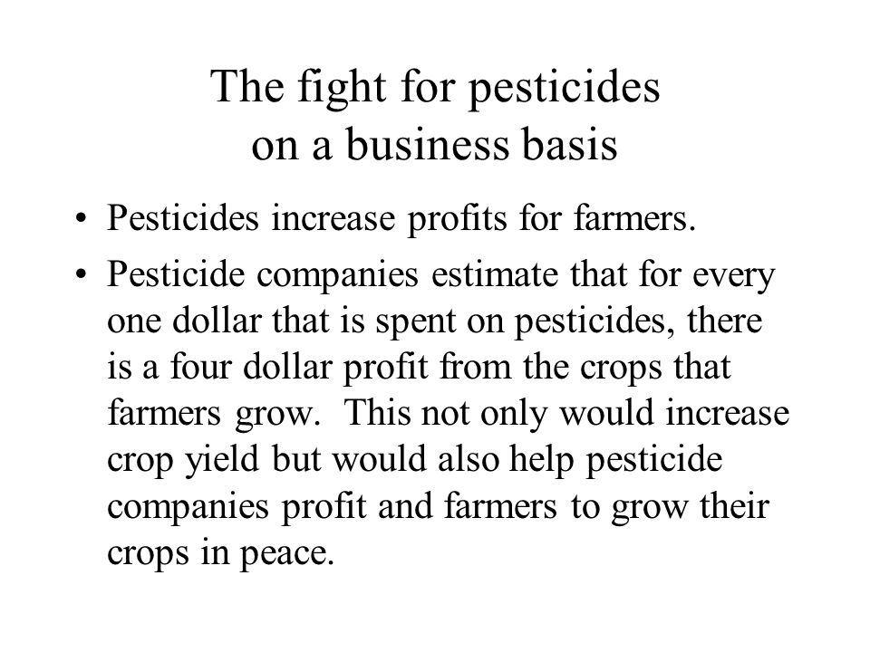 The fight for pesticides on a business basis