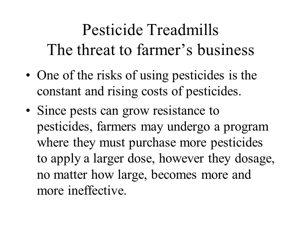 Pesticide Treadmills The threat to farmer's business