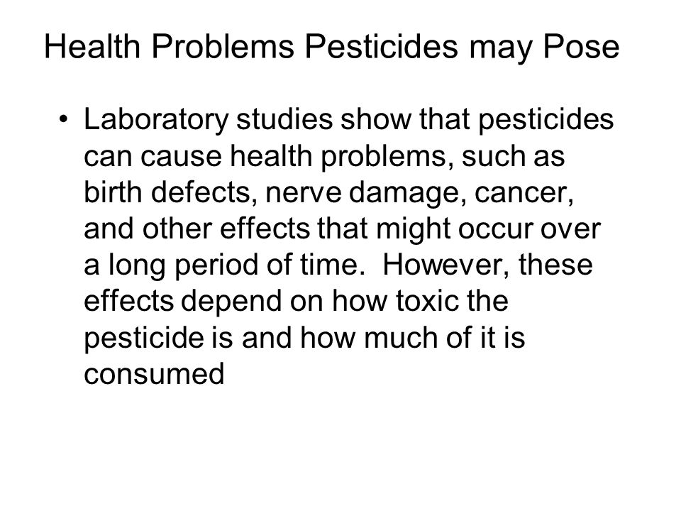 Health Problems Pesticides may Pose