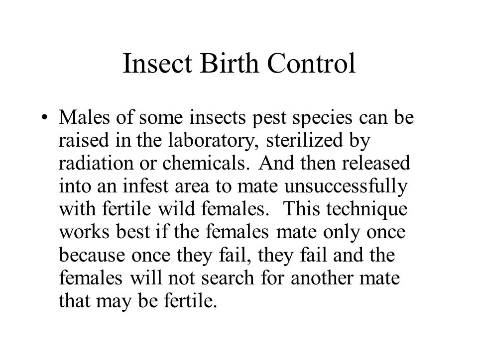 Insect Birth Control