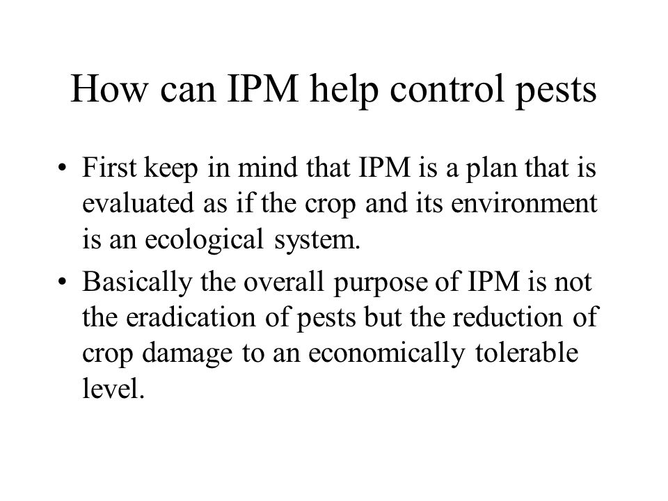 How can IPM help control pests