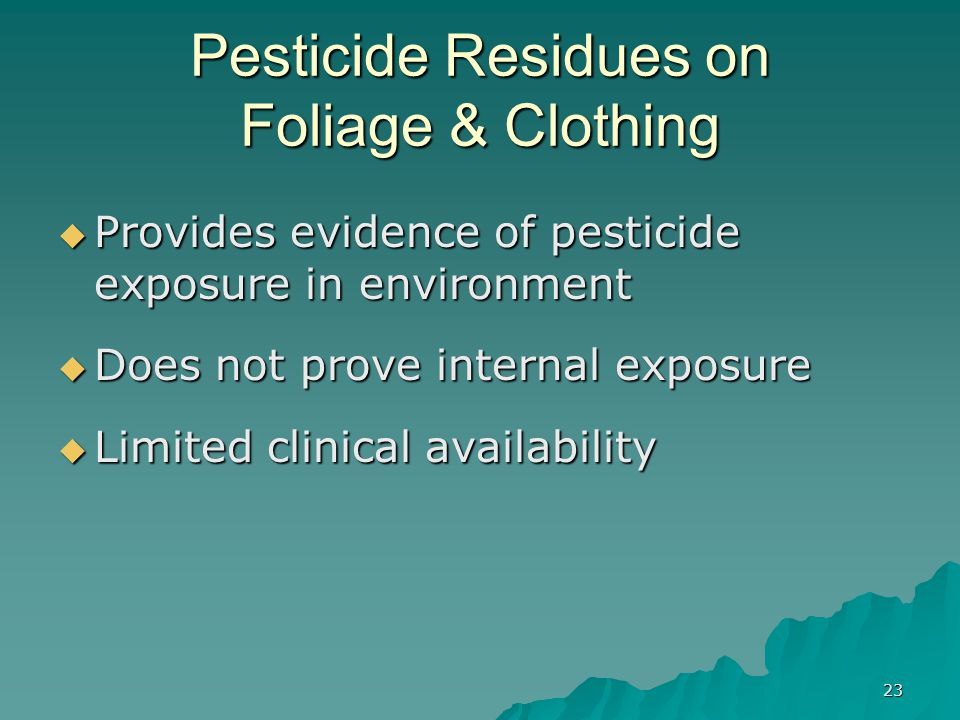 Pesticide Residues on Foliage & Clothing