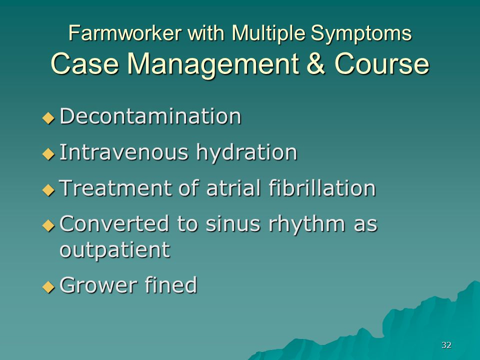 Farmworker with Multiple Symptoms Case Management & Course