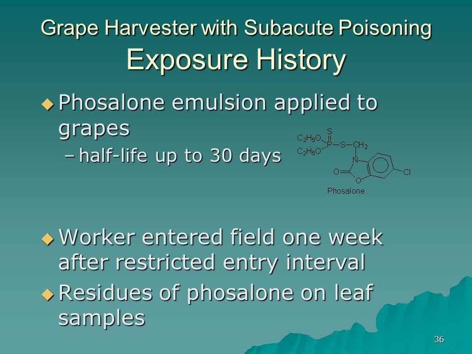 Grape Harvester with Subacute Poisoning Exposure History