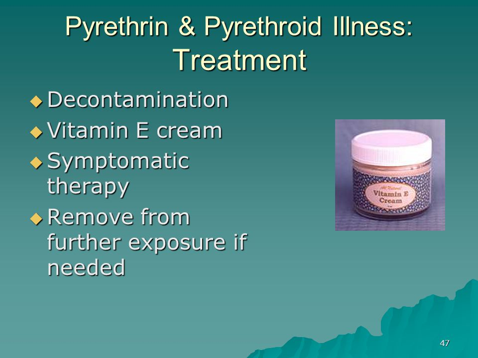 Pyrethrin & Pyrethroid Illness: Treatment