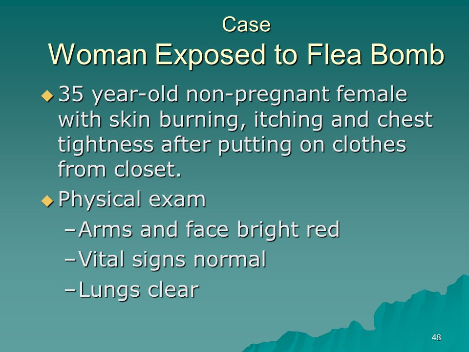Case Woman Exposed to Flea Bomb