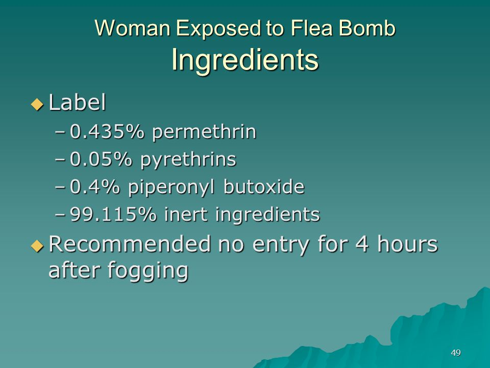 Woman Exposed to Flea Bomb Ingredients