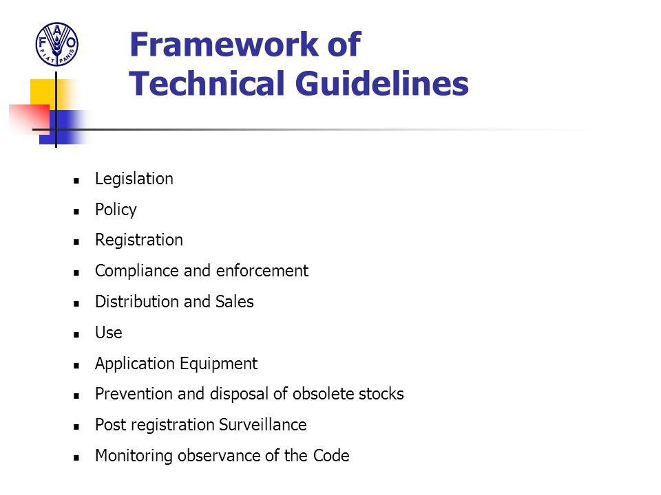 Framework of Technical Guidelines