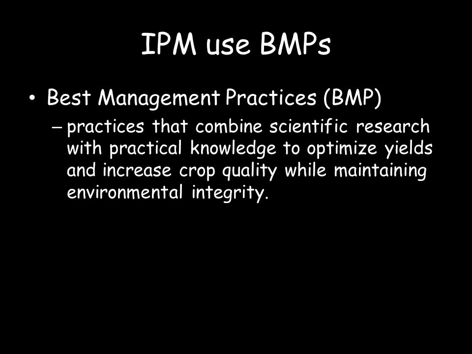 IPM use BMPs Best Management Practices (BMP)