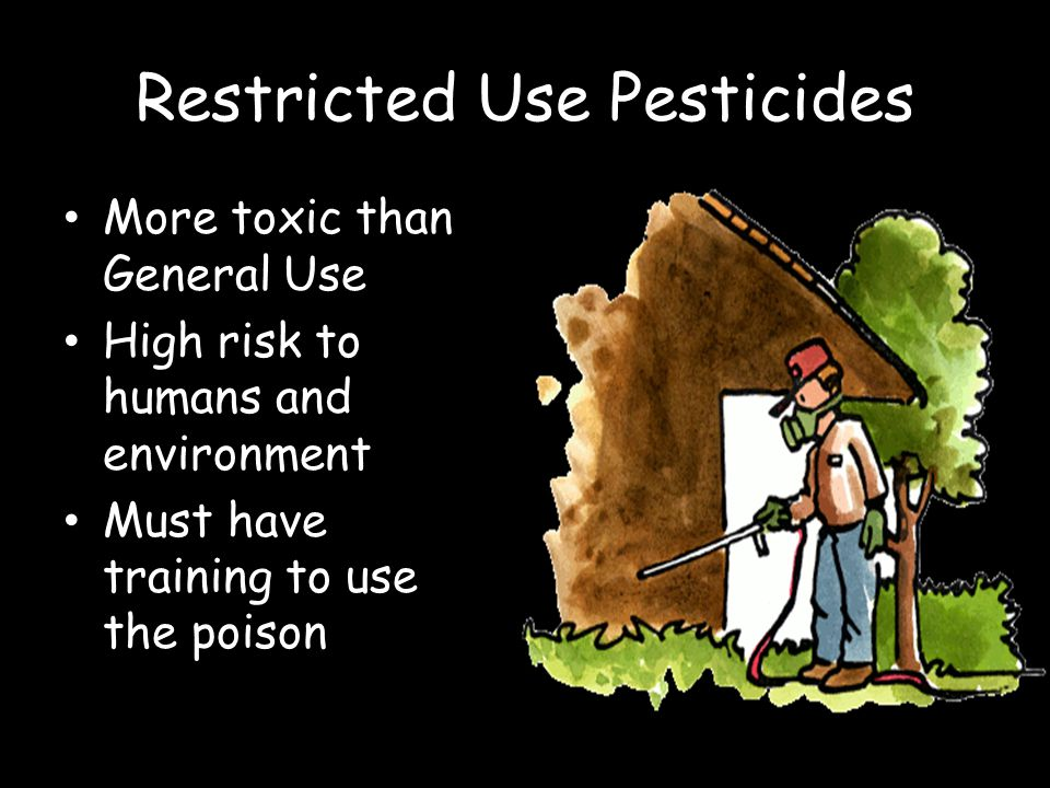 Restricted Use Pesticides