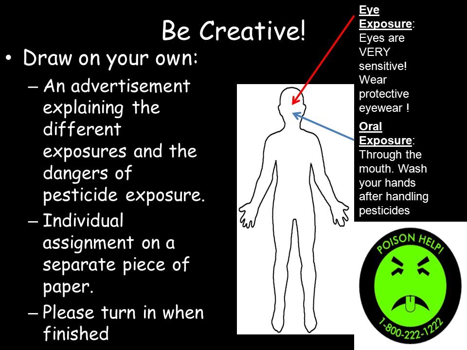 Be Creative! Draw on your own: