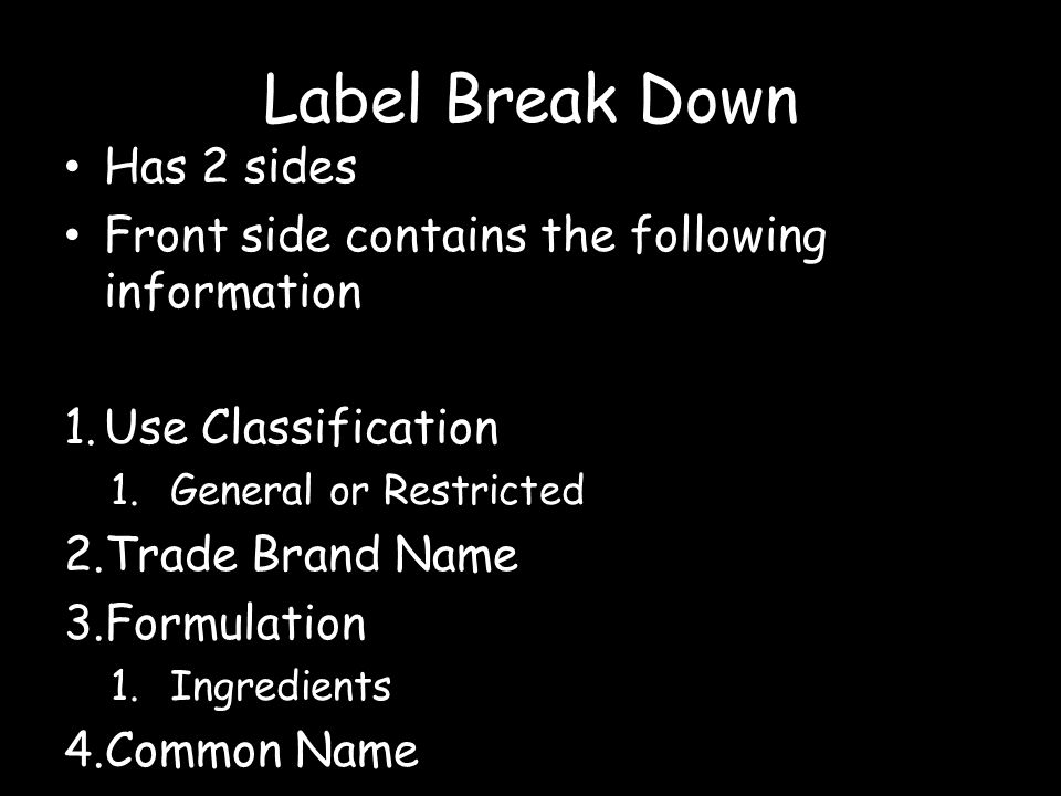 Label Break Down Has 2 sides