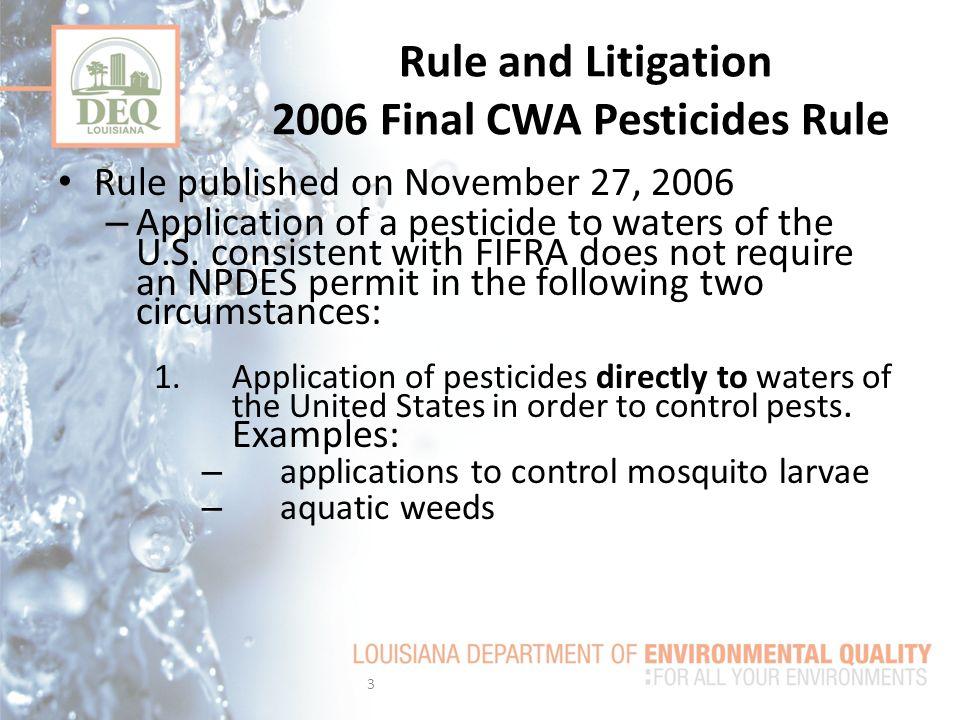 Rule and Litigation 2006 Final CWA Pesticides Rule