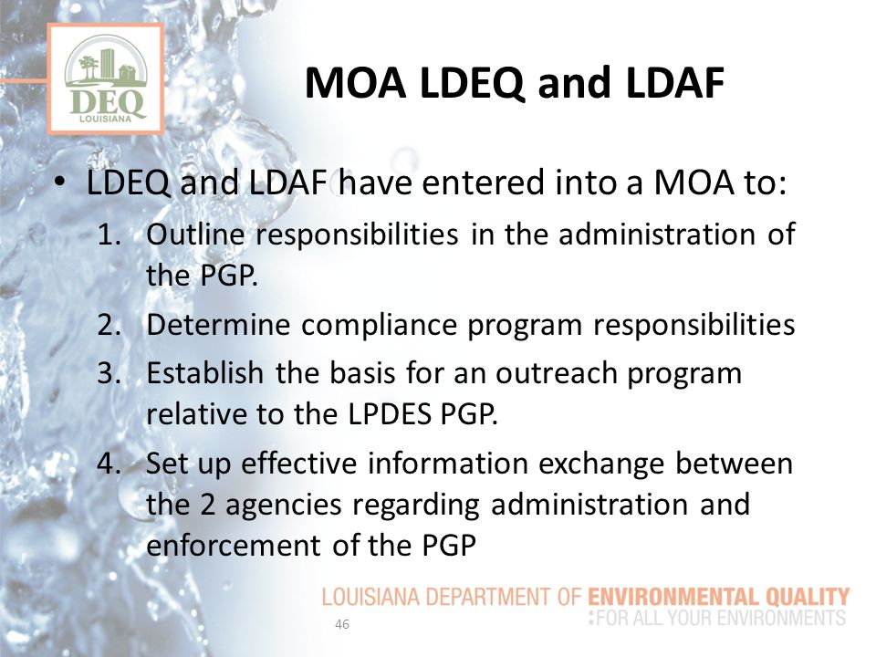 MOA LDEQ and LDAF LDEQ and LDAF have entered into a MOA to: