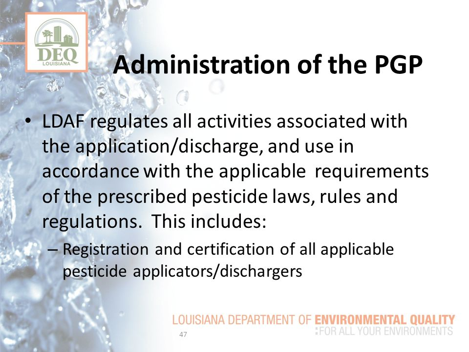 Administration of the PGP