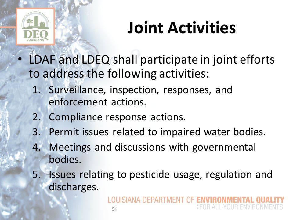 Joint Activities LDAF and LDEQ shall participate in joint efforts to address the following activities: