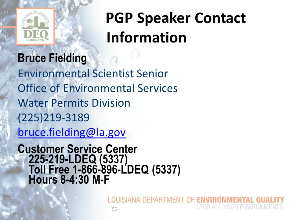 PGP Speaker Contact Information Bruce Fielding. Environmental Scientist Senior. Office of Environmental Services.
