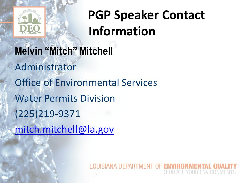 PGP Speaker Contact Information Melvin Mitch Mitchell. Administrator. Office of Environmental Services.