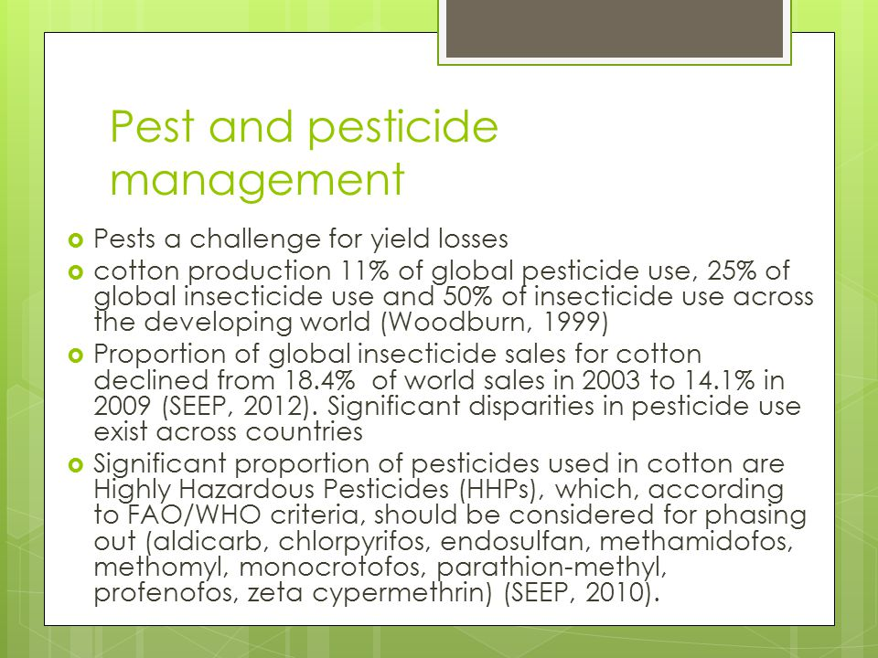 Pest and pesticide management