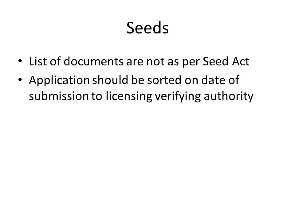 Seeds List of documents are not as per Seed Act