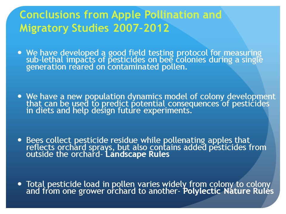 Conclusions from Apple Pollination and Migratory Studies 2007-2012
