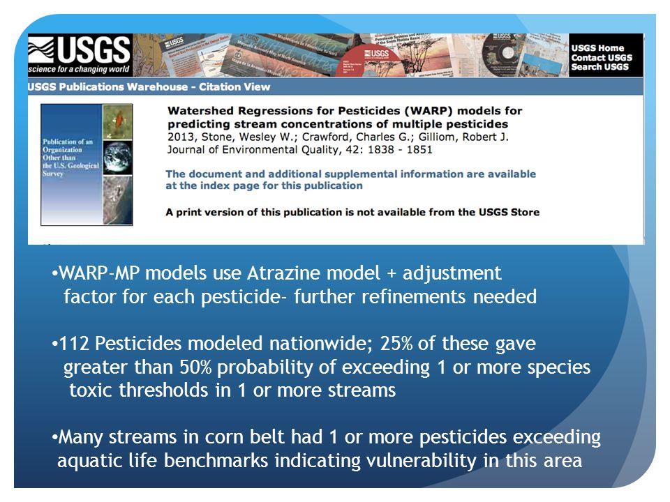 WARP-MP models use Atrazine model + adjustment