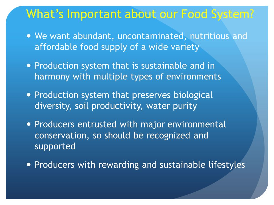 What's Important about our Food System