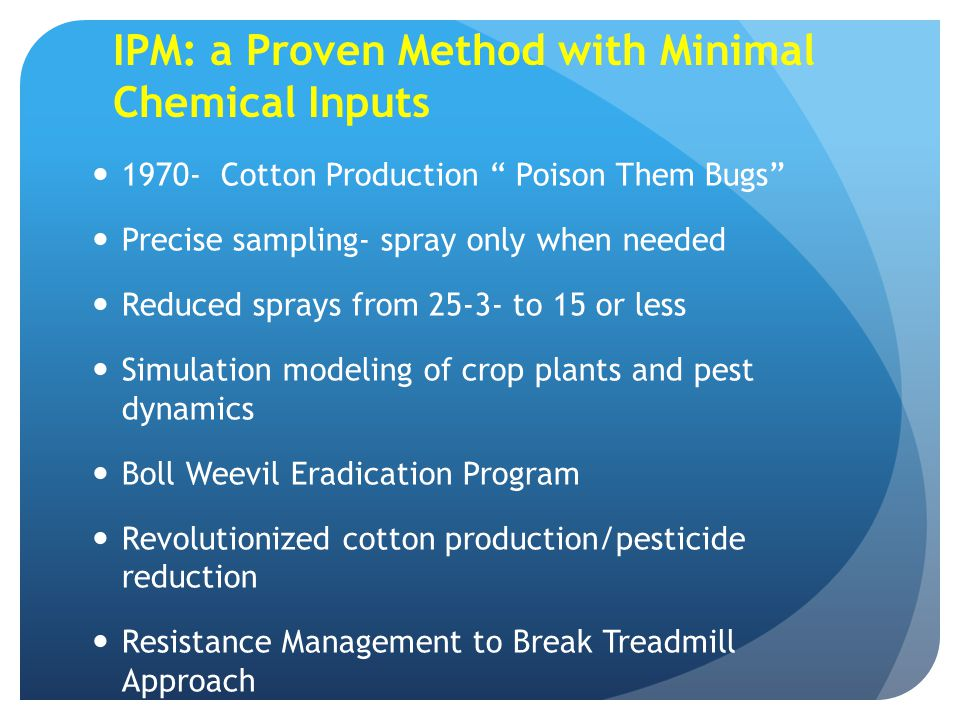 IPM: a Proven Method with Minimal Chemical Inputs