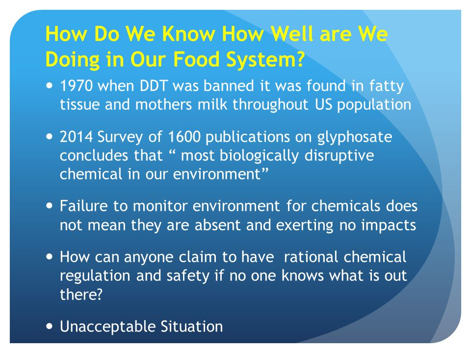 How Do We Know How Well are We Doing in Our Food System