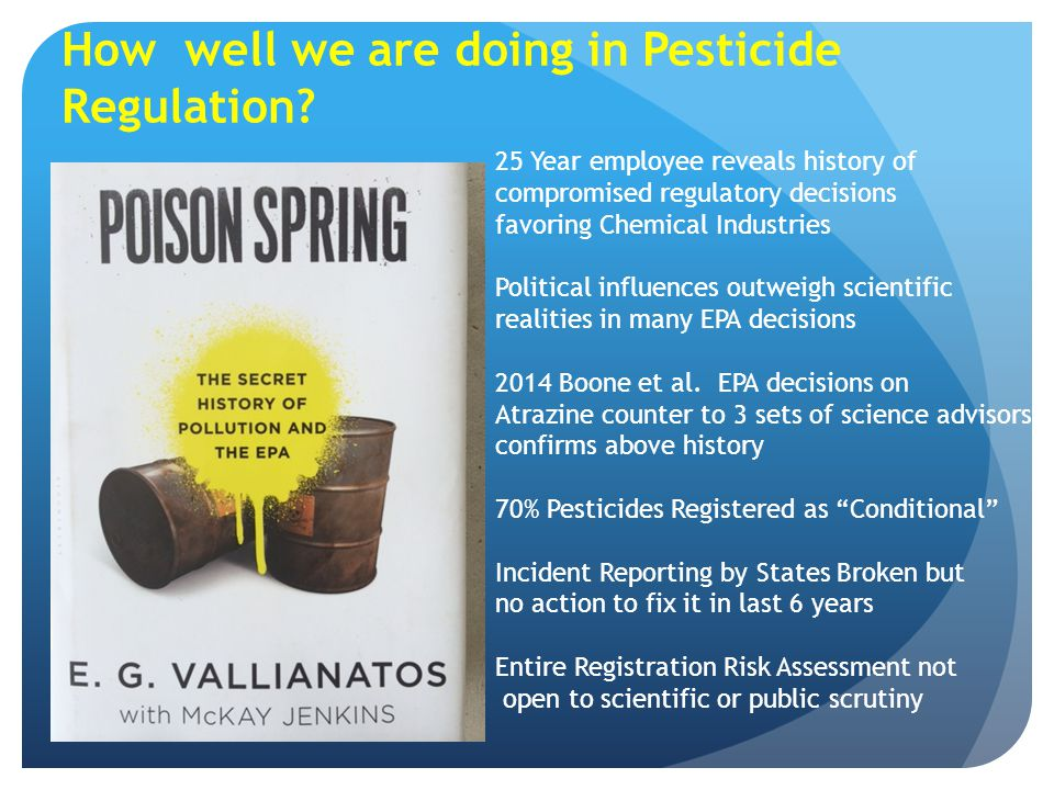 How well we are doing in Pesticide Regulation