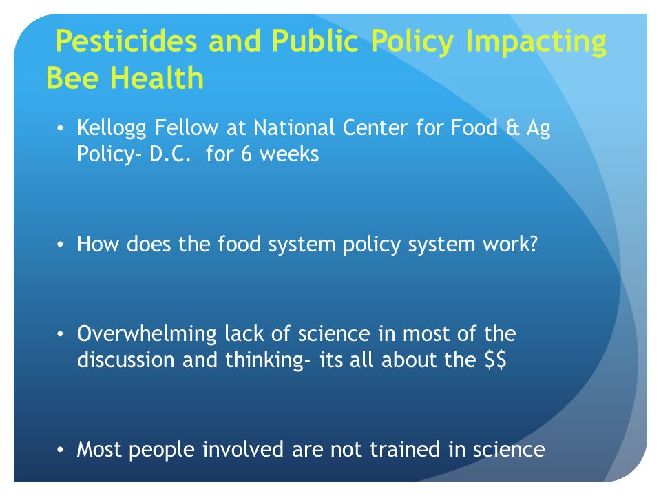 Pesticides and Public Policy Impacting Bee Health