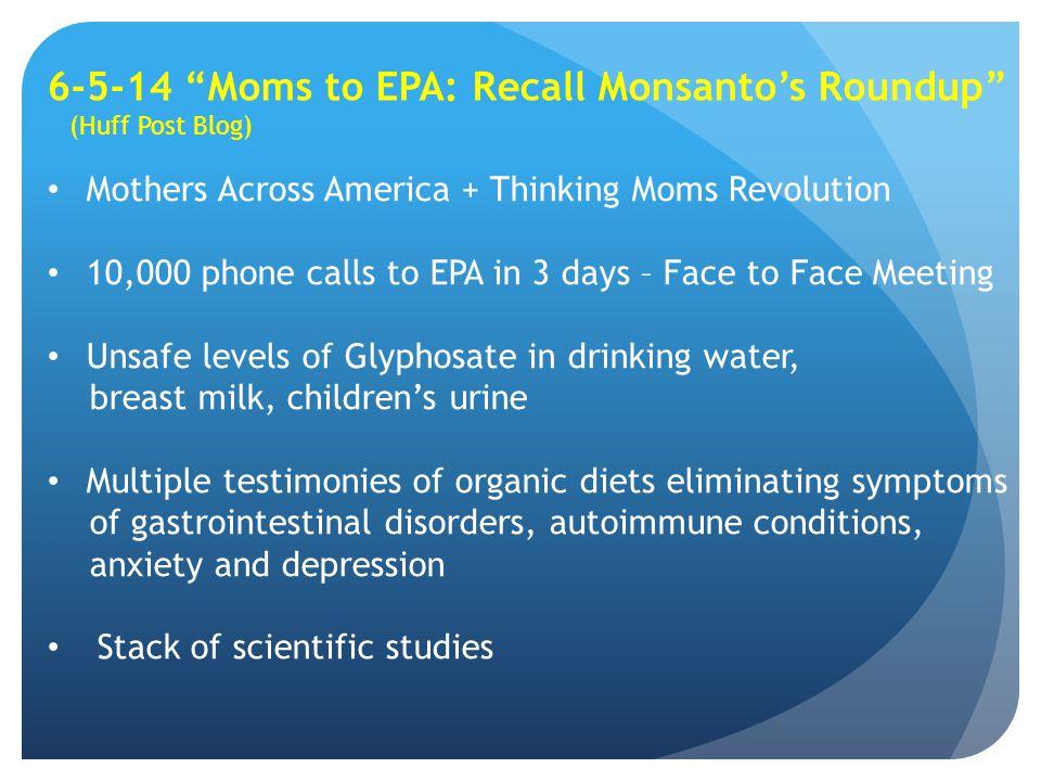 6-5-14 Moms to EPA: Recall Monsanto's Roundup