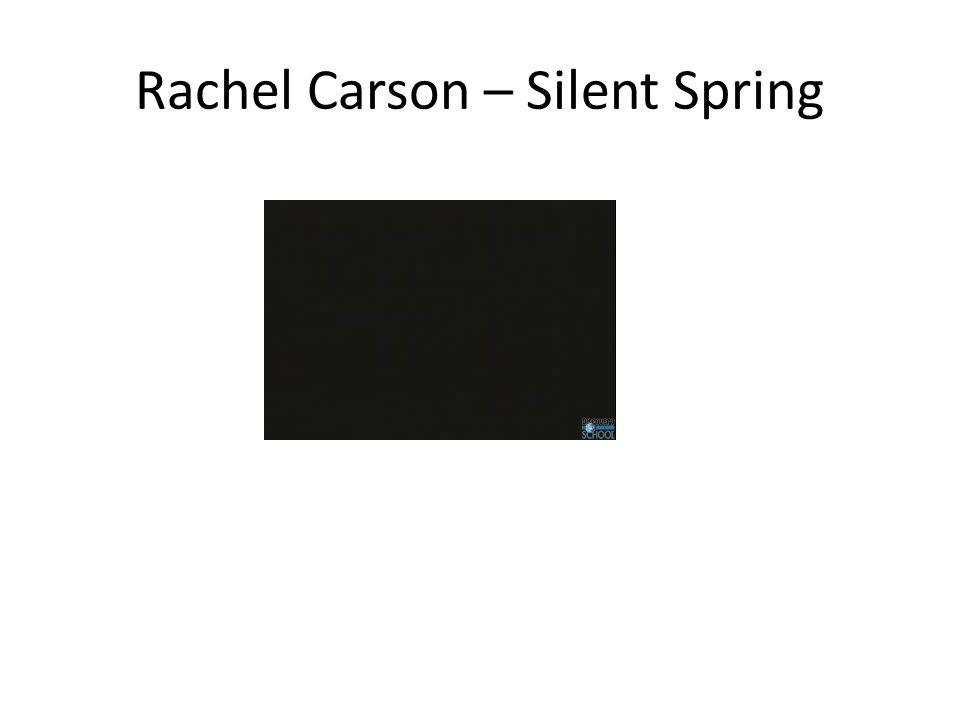 Rachel Carson – Silent Spring