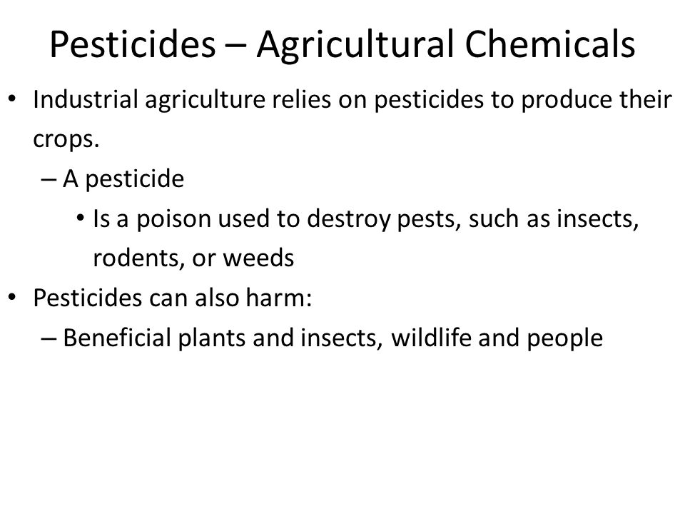 Pesticides – Agricultural Chemicals