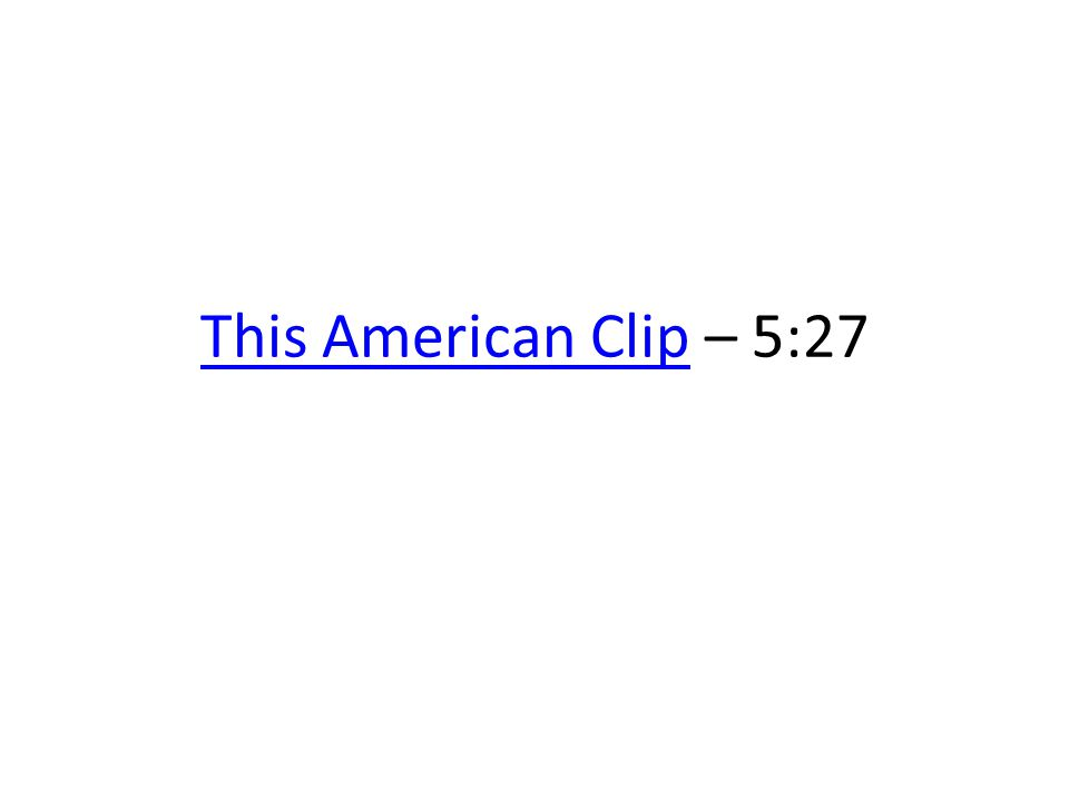 This American Clip – 5:27