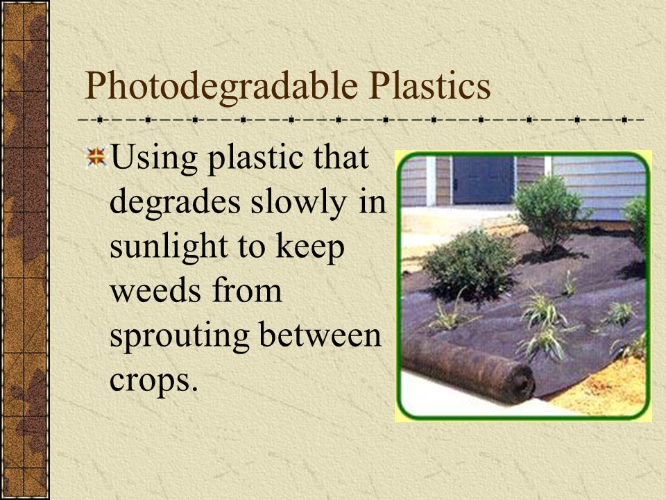Photodegradable Plastics