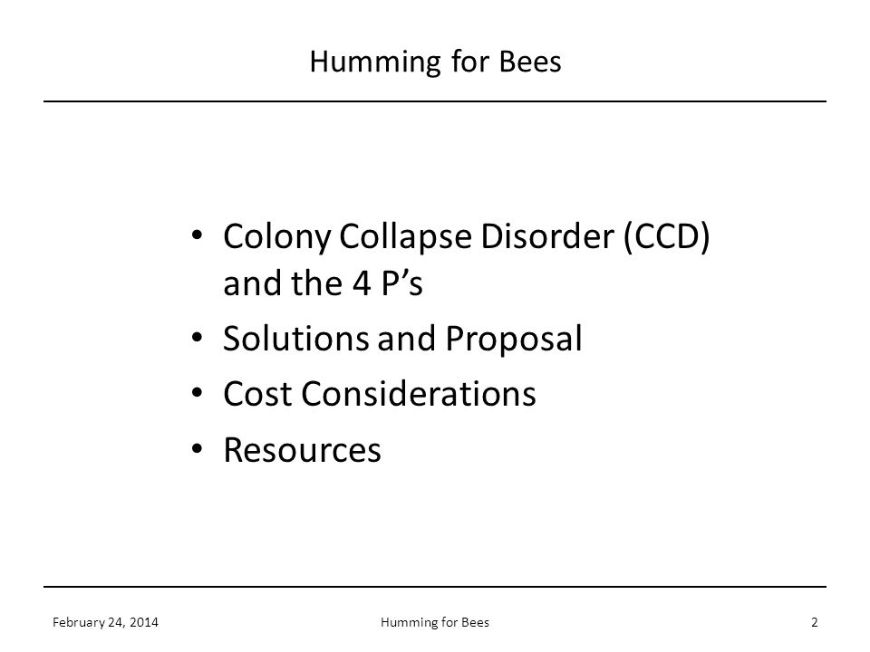 Colony Collapse Disorder (CCD) and the 4 P's Solutions and Proposal
